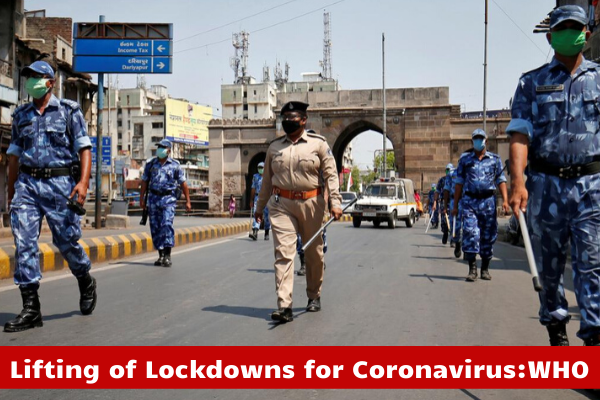 Lifting of Lockdowns for Coronavirus