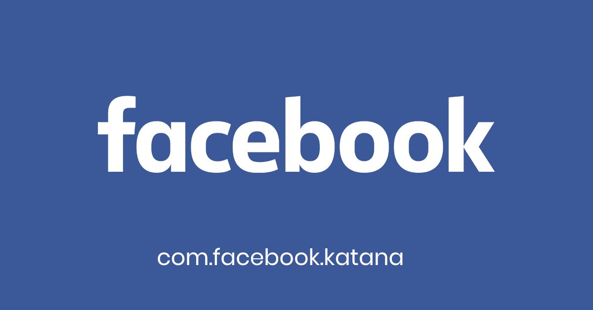 com.facebook.katana